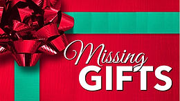Missing Gifts Graphic.JPG