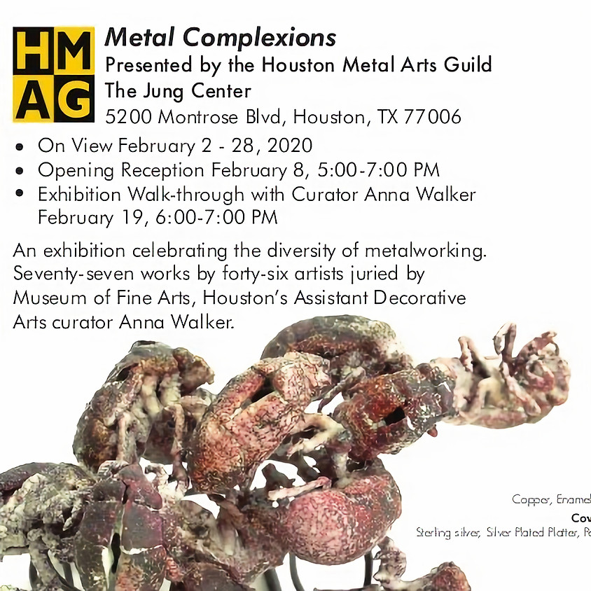 """""""Metal Complexions"""" Exhibition Opening Reception"""