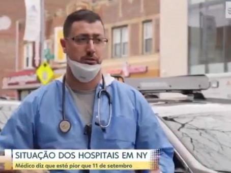 """""""É o inferno: as pessoas chegam, são entubadas e morrem"""", relata médico de Nova York"""