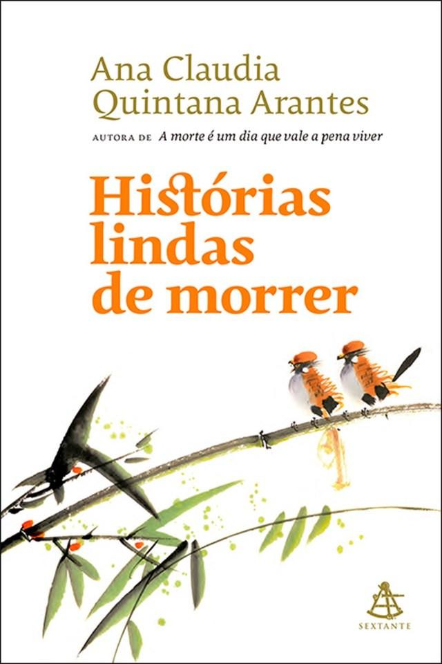 Capa do novo livro da médica Ana Claudia Quintana Arantes — Foto: Divulgação