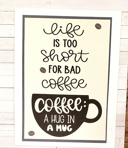 Blank Note Card-Life is too short for bad coffee