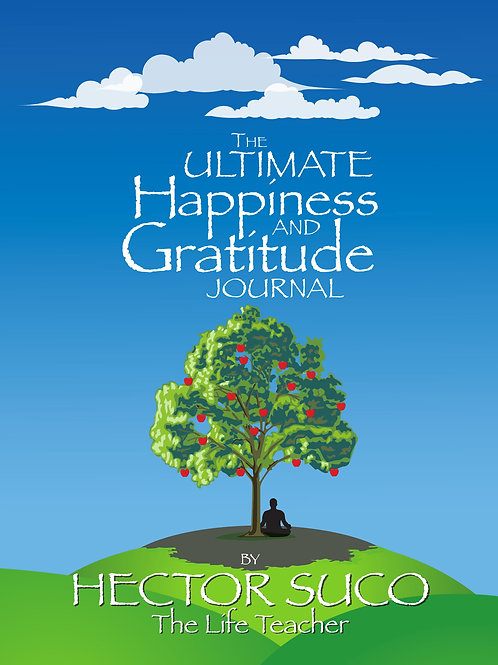 The Ultimate Happiness and Gratitude Journal