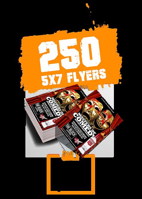 250 5x7 FLYERS