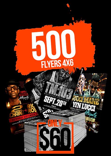 500 4X6 FLYERS