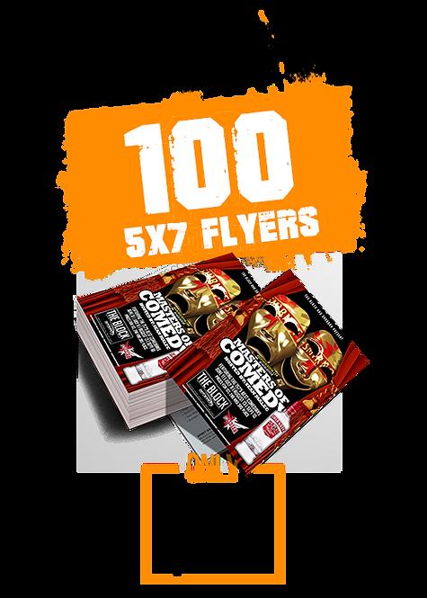 100 5x7 FLYERS
