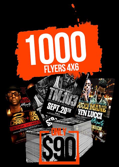 1000 4x6 FLYERS