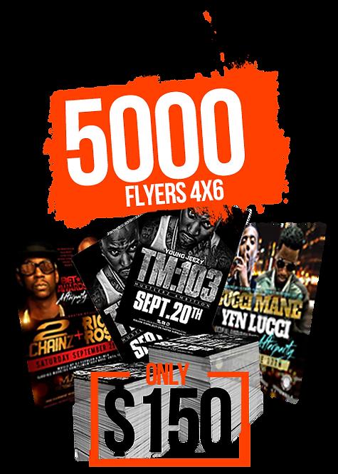 5000 4x6 FLYERS
