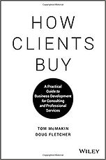 How Clients Buy (Tom McMakin)