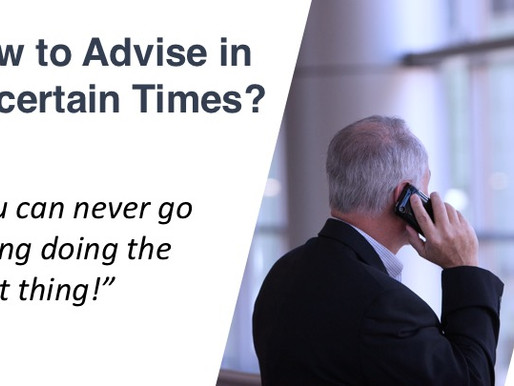 14 - How to Advise in Uncertain Times