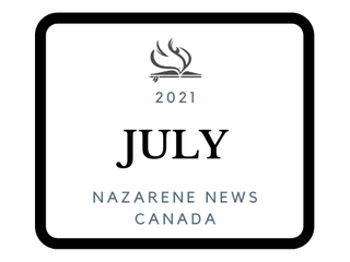 July Edition 2021 - Nazarene News