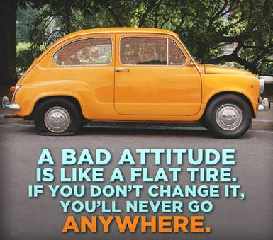 a-bad-attitude-is-like-a-flat-tire-if-yo
