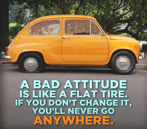 a-bad-attitude-is-like-a-flat-tire-if-yo