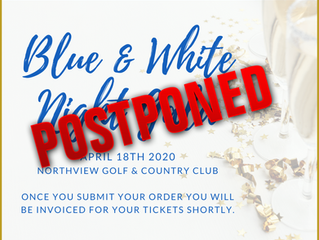 Blue & White Night Gala Postponed