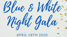 BLUE & WHITE NIGHT GALA TICKETS ON SALE NOW!