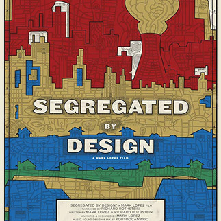 SEGREGATED BY DESIGN