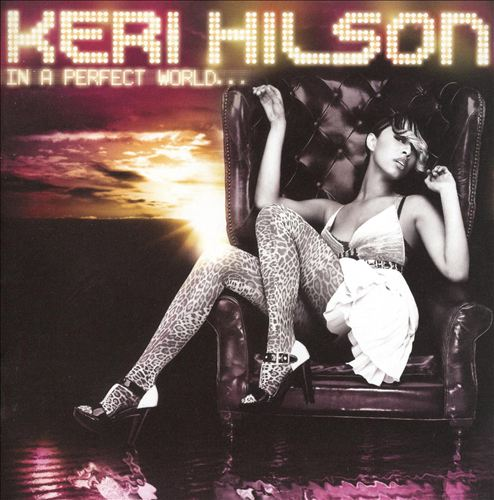 Keri+Hilson_In+A+Perfect+World