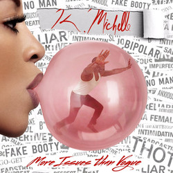 K Michelle_More Issues Than Vogue