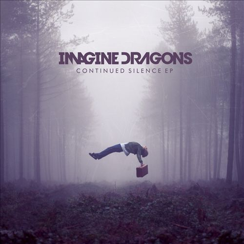Imagine+Dragons_Continued+Silence+EP