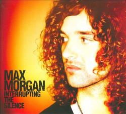 Max+Morgan_Interrupting+The+Silence
