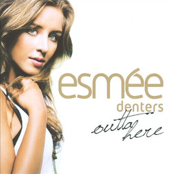 Esmee+Denters_Outta+Here