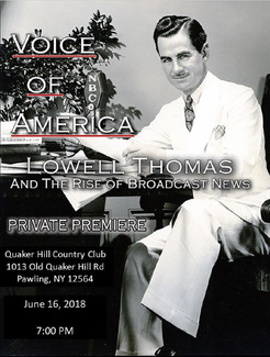 Voice of America: Lowell Thomas and the Rise of Broadcast News A Private Premiere