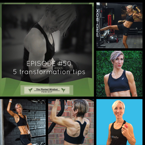 My top 5 transformation tips