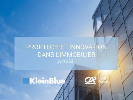 Proptech et Innovation dans l'Immobilier - 2021