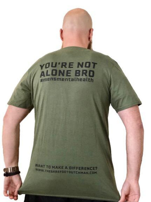 YOU'RE NOT ALONE BRO