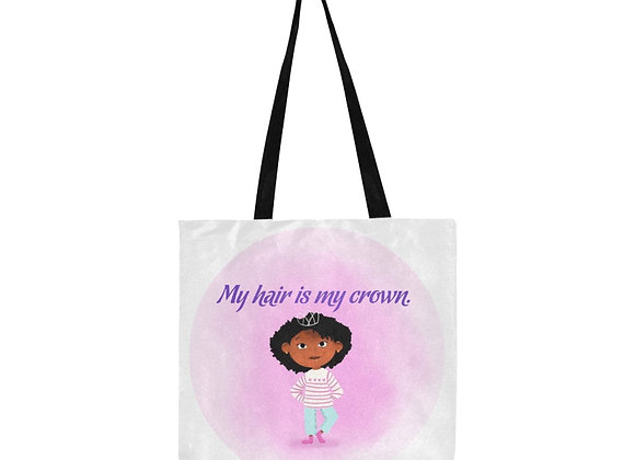 My Hair Is My Crown Tote
