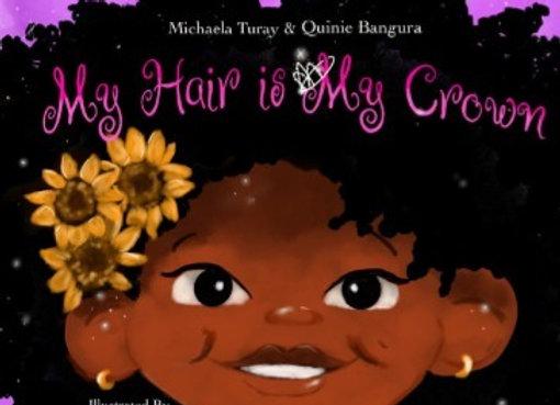 My Hair Is My Crown Children's Book