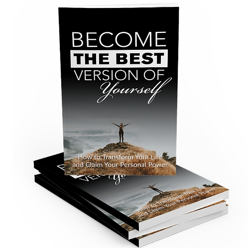 Become the Best Version of Yourself! EBook Course