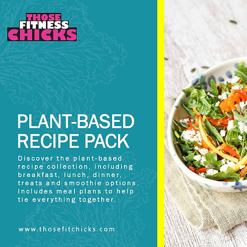 Plant Based Recipe Pack and Meal Plans