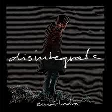 Disintegrate by einarIndra