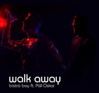 BistroBoy-feat-Pall_Oskar-WalkAway.jpg