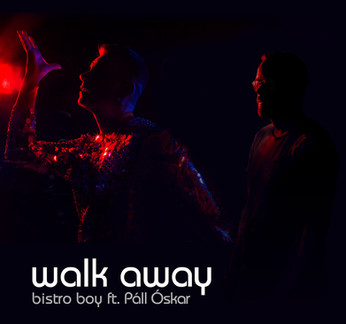 BistroBoy-Single-feat-Pall_Oskar-WalkAway.jpg