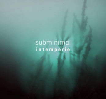 subminimal-intemperie.jpg