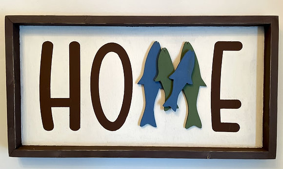 Fish Home Sign