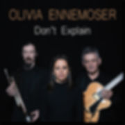 album cover for olivia ennemoser dont explain