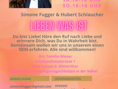 """Schweiz, Schlatt b. Winterthur, Workshop 09.-11. Juli, """"Lieben was ist"""" mit Hubert Schlaucher"""
