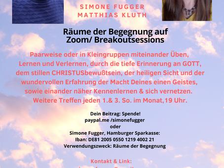 Online! Räume der Begegnung/ Breakoutsessions 20.06.,19-20:30 Uhr mit Simone & Matthias