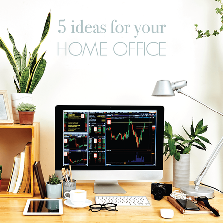 5 Ideas for Your Home Office