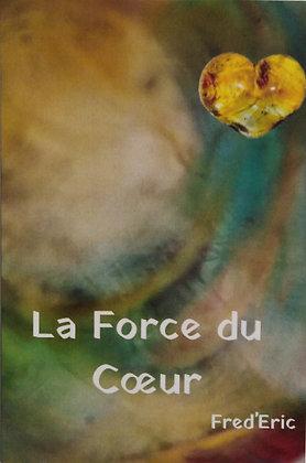 """Image format carte postale """"La Force du Coeur"""""""