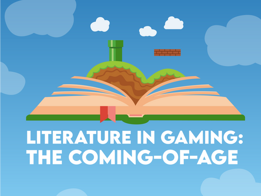 Literature in Gaming: The Coming-Of-Age