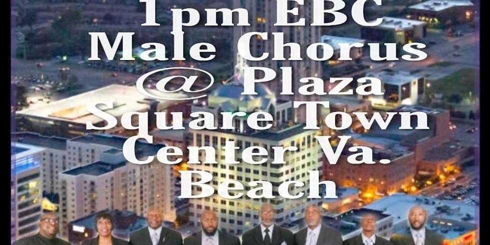 EBC Male Chorus Gospel Rejuvenation at VB Town Center