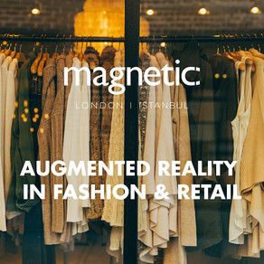Augmented Reality in Fashion & Retail.