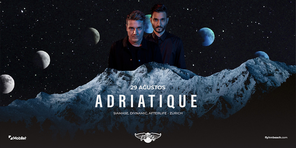 KONSER - Adriatique - 29 Ağustos 2021