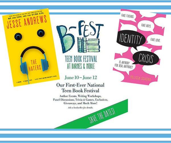 B&N Teen BookFest June 10-12