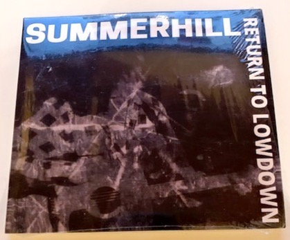 Summerhill Return to Lowdown