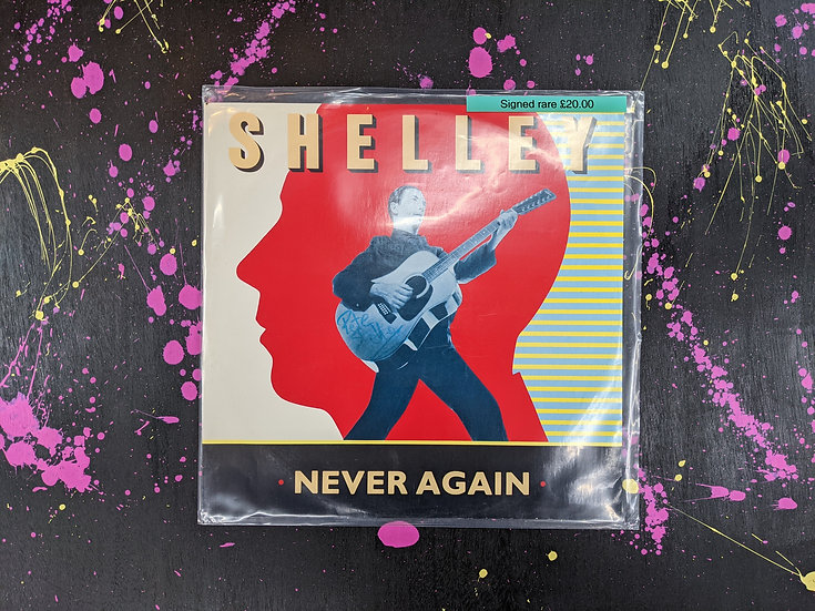 Shelley - Never Again - Signed Vinyl