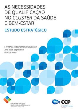 AS NECESSIDADES DE QUALIFICAÇÃO NO CLUSTER DA SAÚDE E BEM-ESTAR